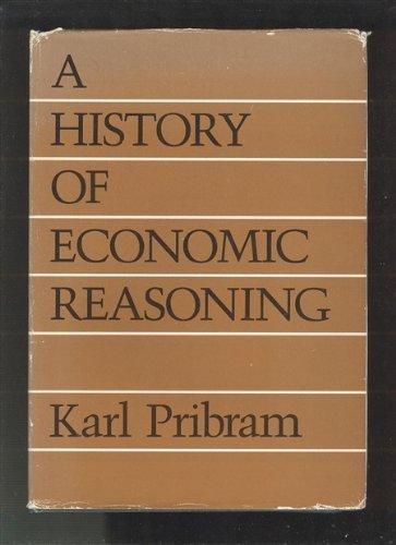 A History of economic Reasoning: Pribram, Karl