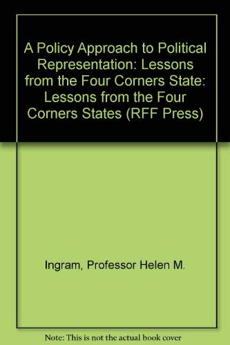 9780801823695: A Policy Approach to Political Representation: Lessons from the Four Corners State (RFF Press)