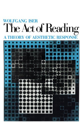 9780801823718: The Act of Reading: A Theory of Aesthetic Response