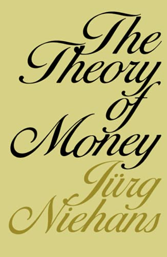 9780801823725: The Theory of Money