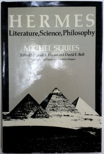 Hermes: Literature, Science, Philosophy: Michel Serres