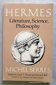 Hermes Literature, Science, Philosophy 9780801824555 Essays discuss Moliere, La Fontaine, Zola, Plato, Thales, the origin of language, genetics, and geometry