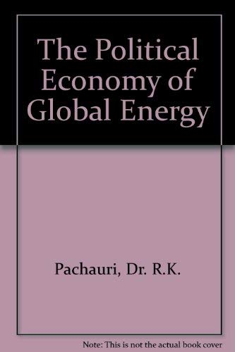 9780801824692: The Political Economy of Global Energy