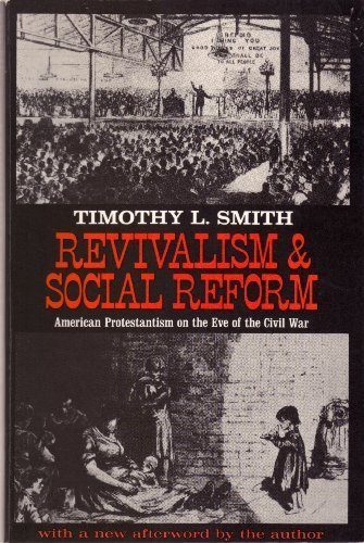 9780801824777: Revivalism & Social Reform: American Protestantism on the Eve of the Civil War