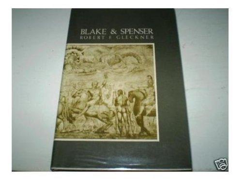Blake and Spenser: Robert F. Gleckner
