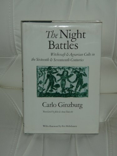 9780801826054: The Night Battles: Witchcraft and Agrarian Cults in the Sixteenth and Seventeenth Century