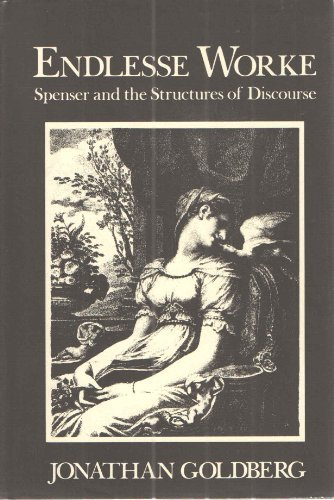 9780801826085: Endlesse Worke: Spenser and the Structures of Discourse