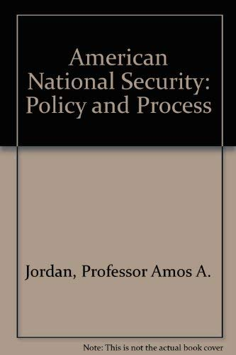 9780801826405: American National Security: Policy and Process