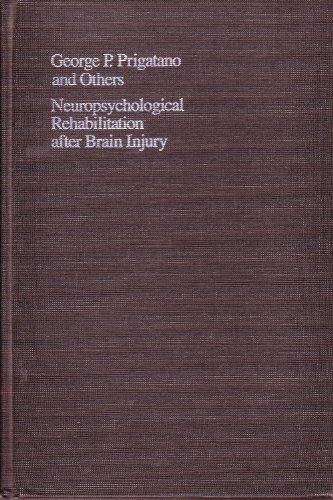 9780801826443: Neuropsychological Rehabilitation after Brain Injury (Johns Hopkins Series in Contemporary Medicine and Public Health)