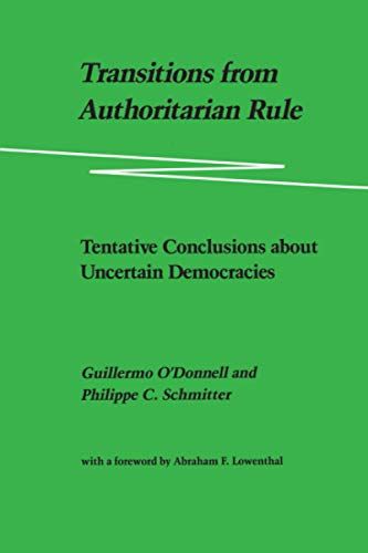 9780801826825: Transitions from Authoritarian Rule: Tentative Conclusions about Uncertain Democracies: Prospects for Democracy: Volume 4