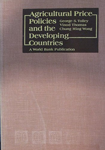 9780801827044: Agricultural Price Policies and the Developing Countries (World Bank)