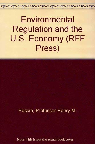 9780801827129: Environmental Regulation and the U.S. Economy (RFF Press)