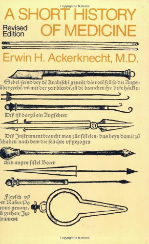 9780801827266: A Short History of Medicine