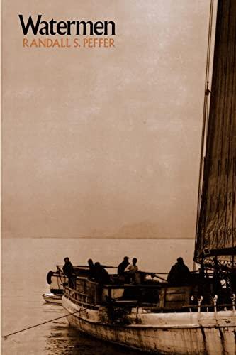 Watermen (Maryland Paperback Bookshelf) (080182737X) by Peffer, Randall S.