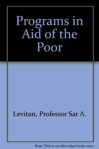 9780801827600: Programs in Aid of the Poor