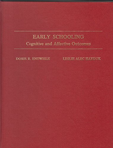 9780801827617: Early Schooling: Cognitive and Affective Outcomes