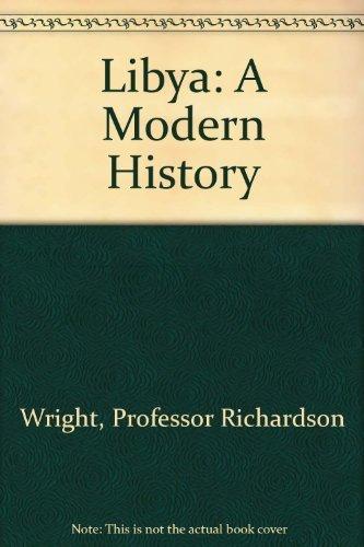 Libya: A Modern History: Professor Richardson Wright