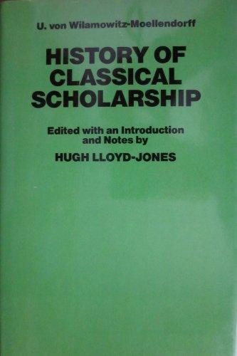 History of Classical Scholarship: Ulrich von Wilamowitz-Moellendorff