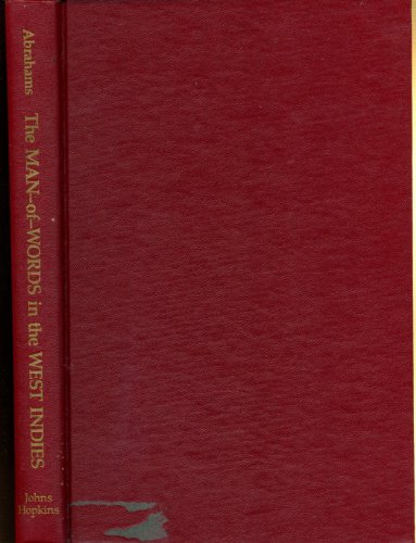 The Man-of-Words in the West Indies (Johns Hopkins Studies in Atlantic History and Culture): ...