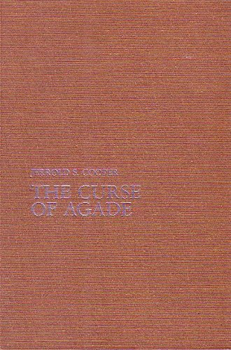 The Curse of Agade: Jerrold S. Cooper