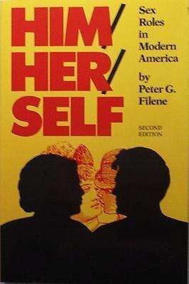 9780801828959: Him/Her/Self: Sex Roles in Modern America