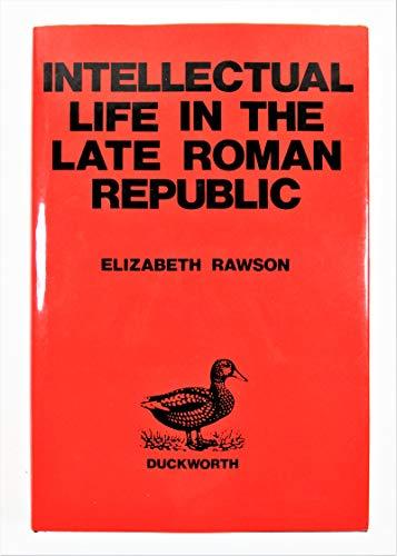Intellectual Life in the Late Roman Republic: Professor Elizabeth Rawson