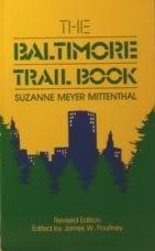 9780801829437: The Baltimore Trail Book