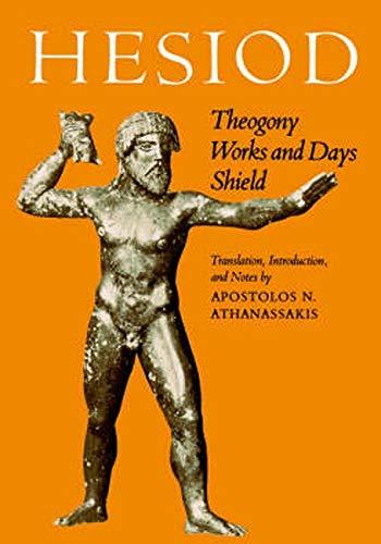 Hesiod : Theogony, Works and Days, Shield: Hesiod