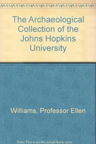 9780801830501: The Archaeological Collection of the Johns Hopkins University