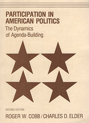 9780801830860: Participation in American Politics: The Dynamics of Agenda-building