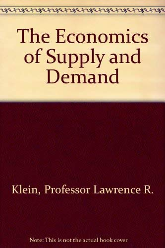 9780801830952: The Economics of Supply and Demand (The Royer lectures)