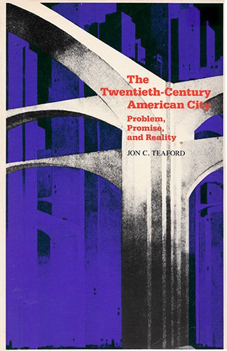 9780801830969: The Twentieth-Century American City: Problem, Promise, and Reality (The American Moment)