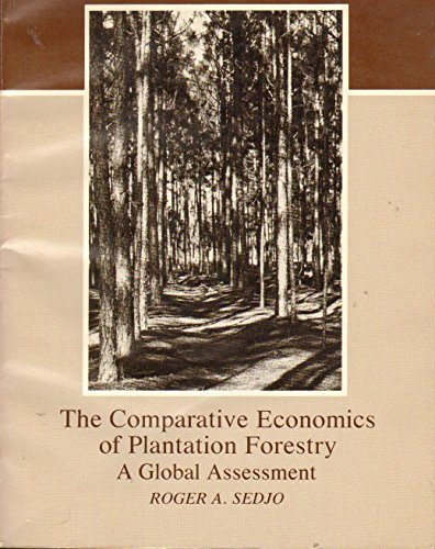 9780801831072: The Comparative Economics of Plantation Forestry: A Global Assessment (RFF Press)