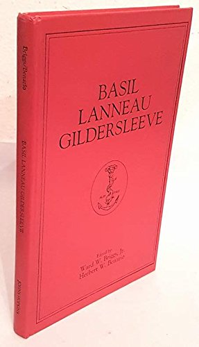 9780801831171: Basil Lanneau Gildersleeve: An American Classicist (American Journal of Philology Monographs in Classical Philology)