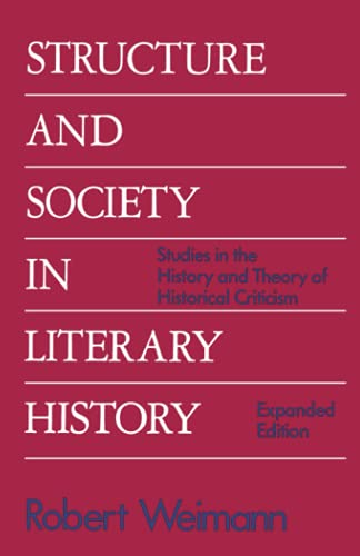 9780801831225: Structure and Society in Literary History: Studies in the History and Theory of Literary Criticism