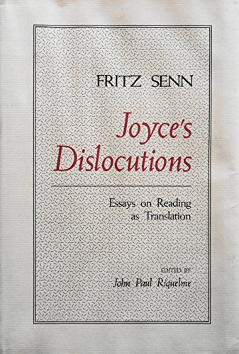 9780801831355: Joyce's Dislocations: Essays on Reading As Translation