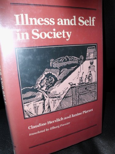 9780801832284: Illness and Self in Society