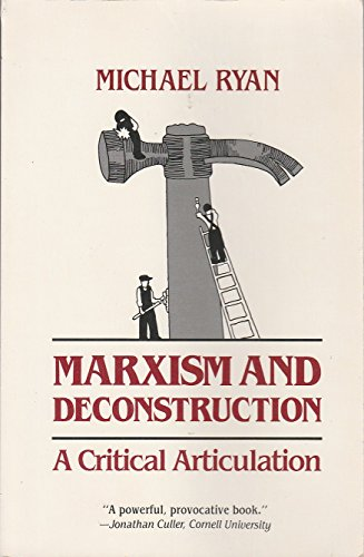 9780801832482: Marxism and Deconstruction: A Critical Articulation