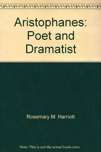 9780801832796: Aristophanes: Poet and Dramatist