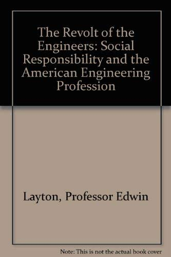 9780801832864: The Revolt of the Engineers: Social Responsibility and the American Engineering Profession