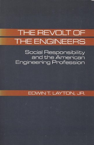 9780801832871: The Revolt of the Engineers: Social Responsibility and the American Engineering Profession