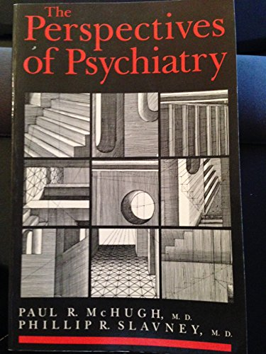 9780801833021: The Perspectives of Psychiatry (The Johns Hopkins Series in Contemporary Medicine and Public Health)