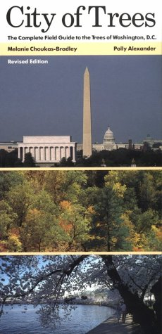 9780801833205: City of Trees: The Complete Field Guide to the Trees of Washington, D.C.