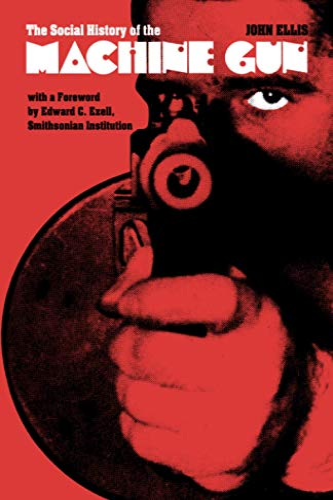 9780801833588: The Social History of the Machine Gun