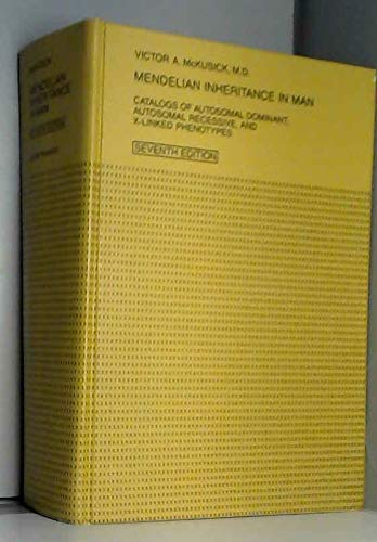 Mendelian Inheritance in Man : Catalogs of: McKusick, Victor A.
