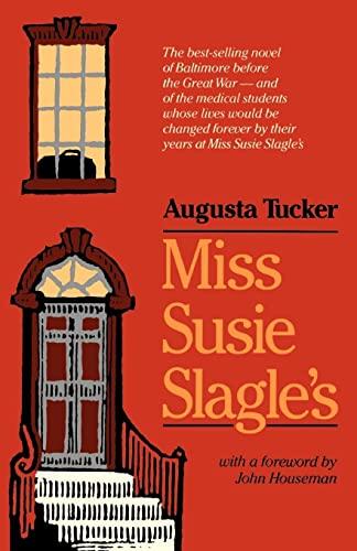 Miss Susie Slagle's (Maryland Paperback Bookshelf): Augusta Tucker