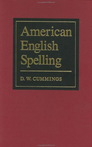 9780801834431: American English Spelling: An Informal Description