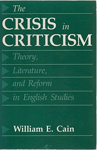 9780801834721: The Crisis in Criticism: Theory, Literature, and Reform in English Studies