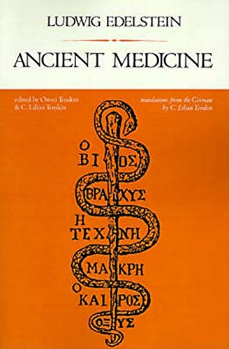 9780801834912: Ancient Medicine: Selected Papers of Ludwig Edelstein (Softshell Books)