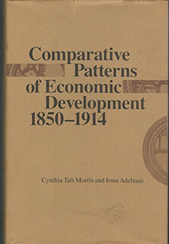 9780801835070: Comparative Patterns of Economic Development, 1850-1914